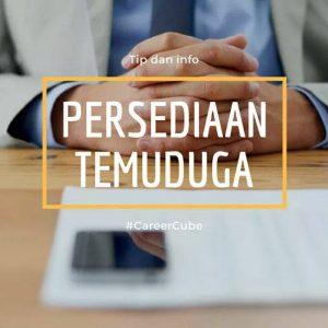 Tip dan Info Persediaan Temuduga