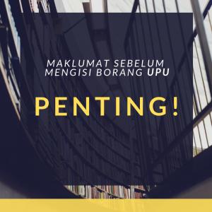 Tip Sebelum Mengisi Borang UPU